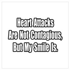 """Heart Attacks and Smiles"" Poster"