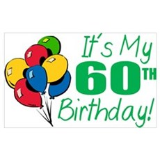 It's My 60th Birthday (Balloons) Poster