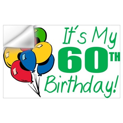 It's My 60th Birthday (Balloons) Wall Decal