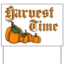 Harvest Time Yard Sign