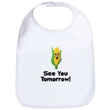 See You Tomorrow Corn Bib
