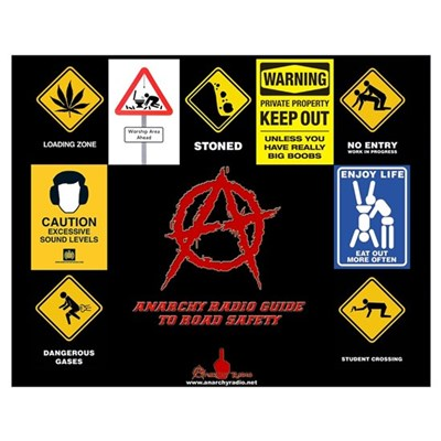 ANARCHY RADIO Guide to Road Safety Poster
