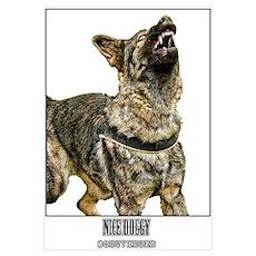 Nice Doggy - Schutzhund Poster