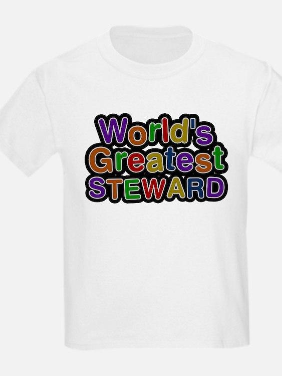 Worlds Greatest STEWARD T-Shirt