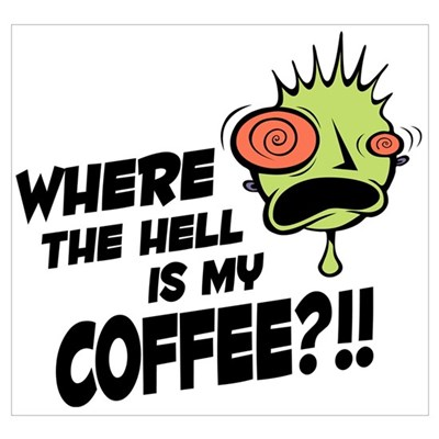 Where the hell is my coffee?! Canvas Art