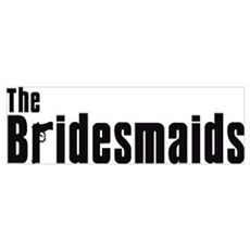 The Bridesmaids (Mafia) Poster