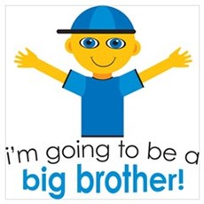Big Brother To Be Poster