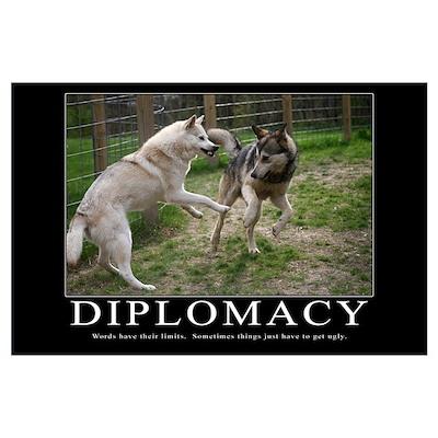 Diplomacy Demotivational (Large) Poster