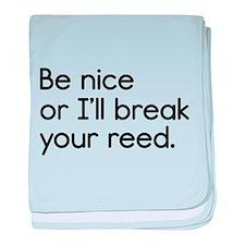 Break Your Reed baby blanket