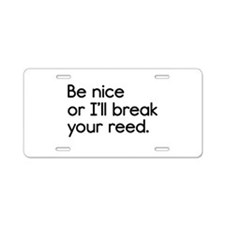 Break Your Reed Aluminum License Plate