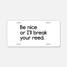 Break Your Reed Aluminum License Plate