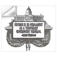 MILTON FRIEDMAN ON GOVERNMENT Wall Decal