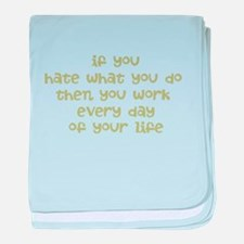 Work Every Day baby blanket