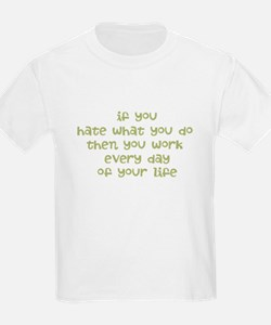 Work Every Day T-Shirt