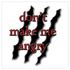 Don't Make Me Angry Poster