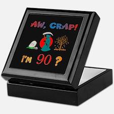 AW, CRAP! I'M 90! Gift Keepsake Box