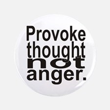 """Provoke Thought 3.5"""" Button"""