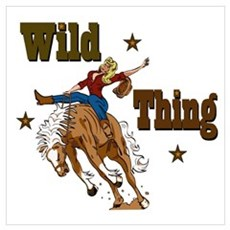 """""""Wild Thing"""" Poster"""