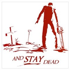 """And Stay Dead!"" Poster"