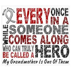 HERO Comes Along 1 Grandmother BRAIN CANCER Framed Poster