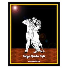 """New"" Tango Muerto Style Poster"