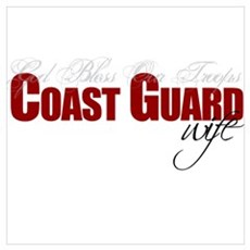 God Bless Our Troops: Coast Guard Wife Framed Pane Poster