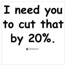 Cut by 20% Poster