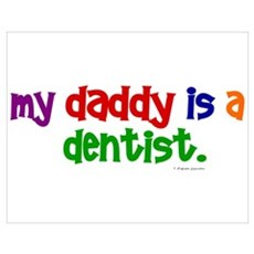 My Daddy Is A Dentist (PR) Poster
