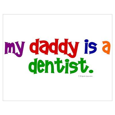 My Daddy Is A Dentist (PR) Poster