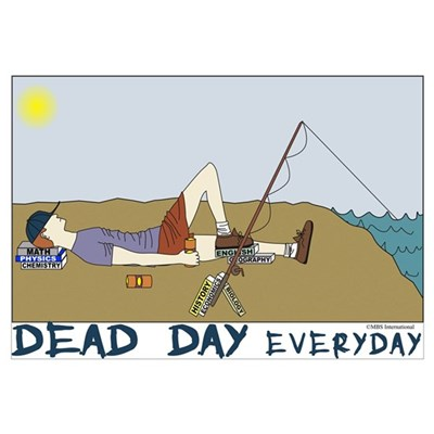 Dead Day Everyday Framed Print