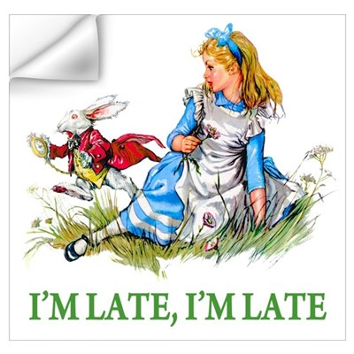 I'M LATE, I'M LATE Wall Decal