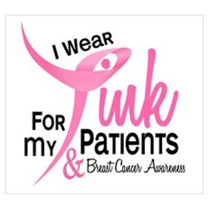 I Wear Pink For My Patients 41 Poster
