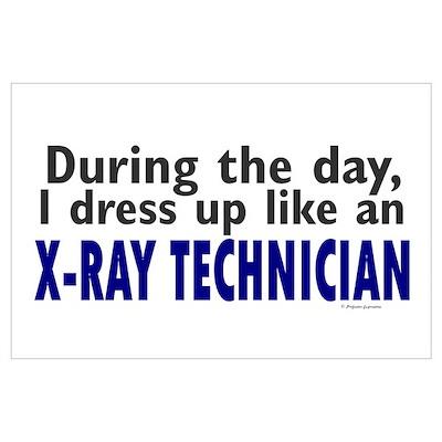 Dress Up Like An X-Ray Technician ri Poster
