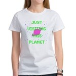 Just Visiting Wh. Women's T-Shirt