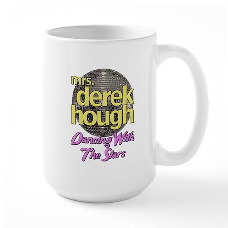 Mrs Derek Hough Dancing With The Stars Large Mug