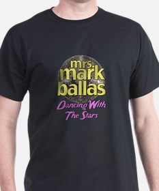 Mrs. Mark Ballas Dancing With The Stars T-Shirt