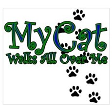 My Cat Walks All Over Me Poster