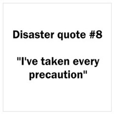 Disaster quote #8 Poster