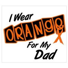 I Wear Orange For My Dad 8 Poster