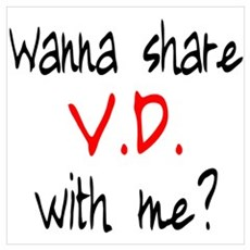 Wanna share V.D. with me? Framed Print