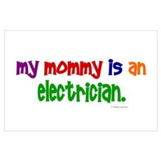 My Mommy Is An Electrician PRIMARY r Poster