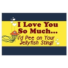 Pee on Your Jellyfish Sting Poster