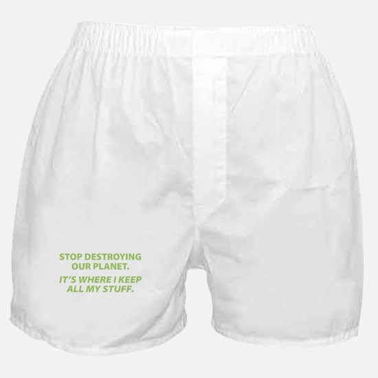 Stop destroying our Planet Boxer Shorts