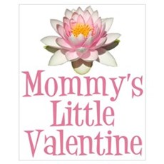 Mommy's Little Valentine Poster