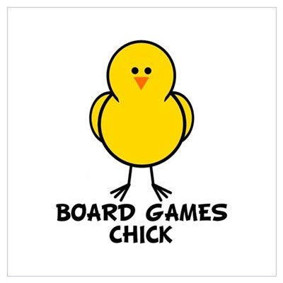 Board Games Chick Poster