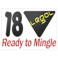 18 Legal ready to mingle Framed Print