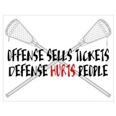 Lacrosse Defense Hurts Poster