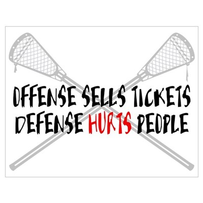 Lacrosse Defense Hurts Poster