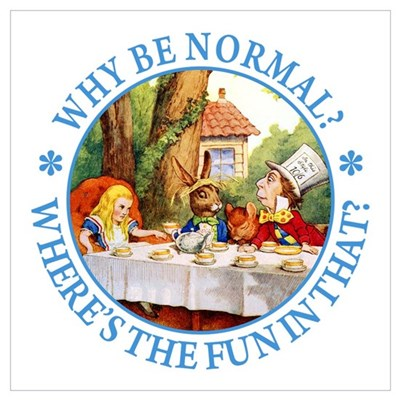 MAD HATTER - WHY BE NORMAL? Framed Print