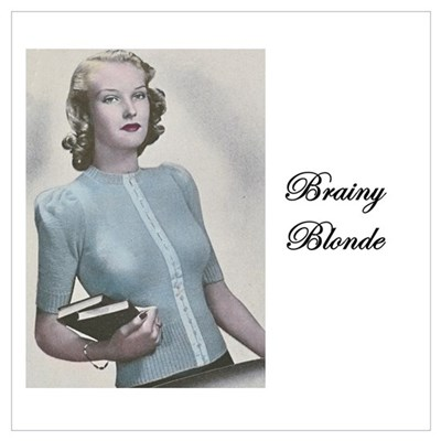 """Brainy Blonde"" Poster"